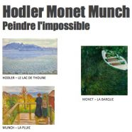 29 avril – Hodler Monet Munch – Peindre l'impossible